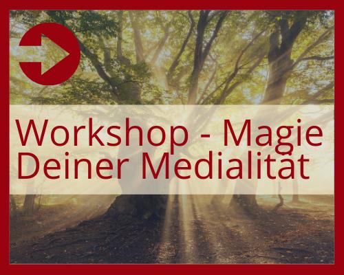 Magie deiner Medialität